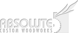 Absolute Custom Woodworks - Home